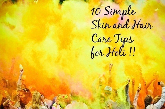 Simple Holi Skin Care and Hair Care Tips 4