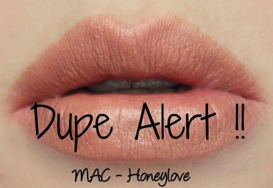 MAC honey love dupes 1