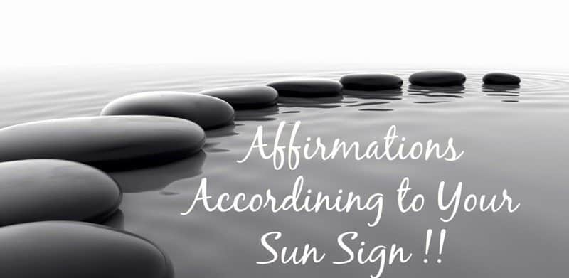 Your Sun Sign and this Week's Affirmations 6