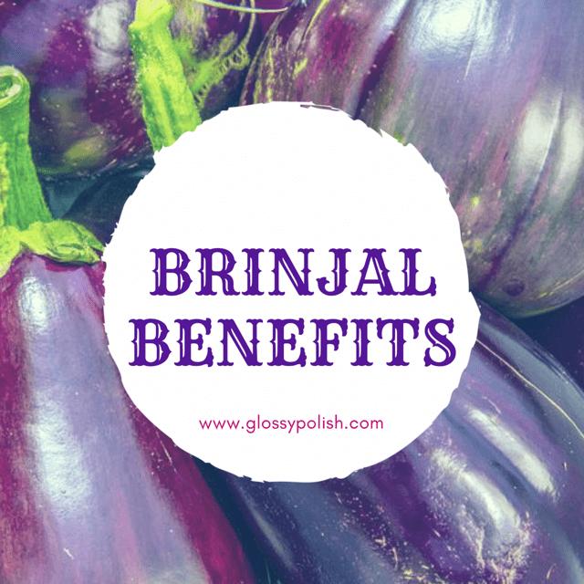 Brinjal Benefits