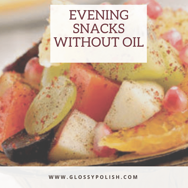 Evening snacks without oil (1)