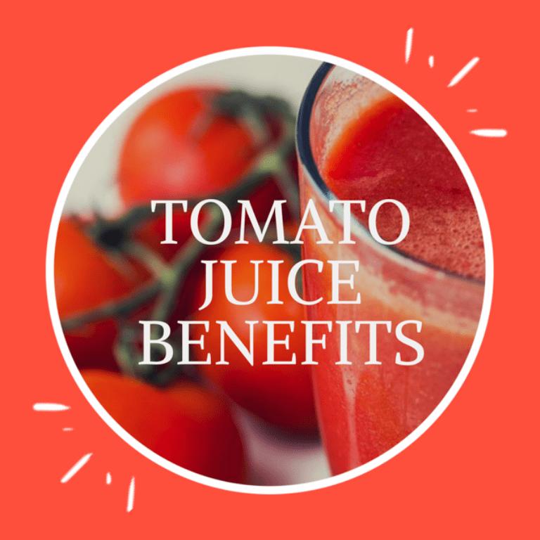 Tomato Juice Benefits