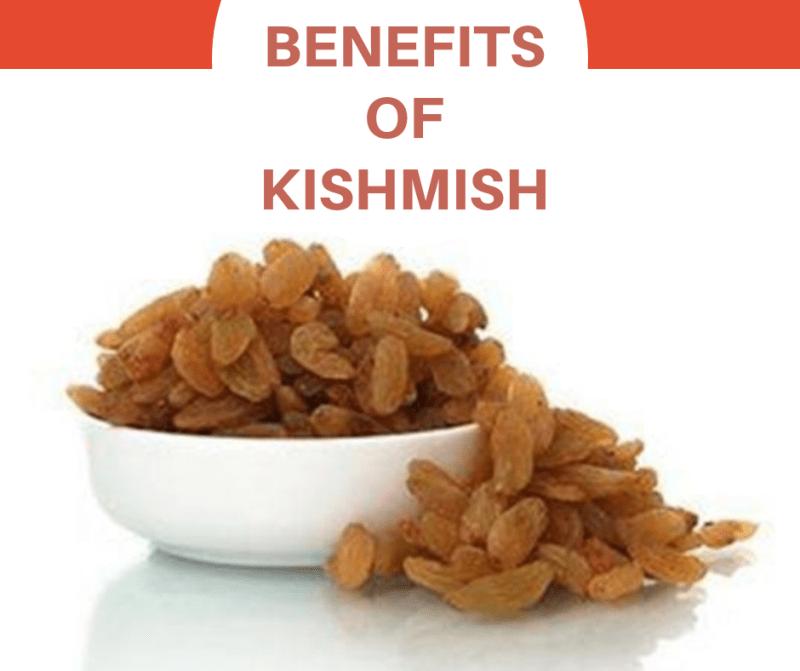 Benefits of Kishmish