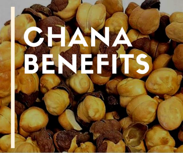 Chana Benefits