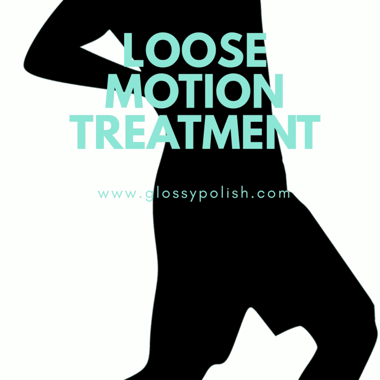 loose motion treatment